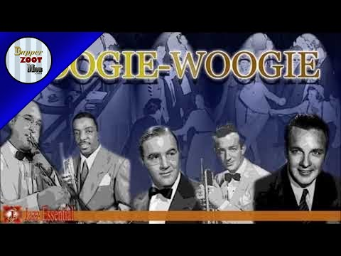 Boogie Woogie  Tommy Dorsey, Bob Crosby, Harry James      Jazz Music