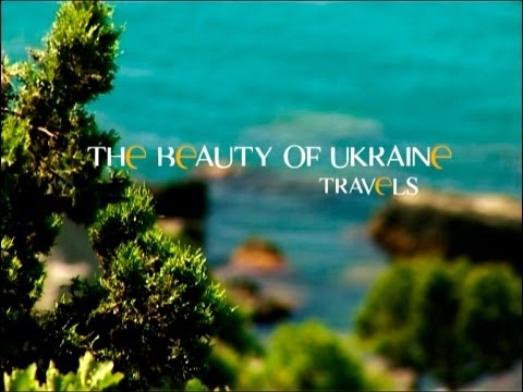 The Beauty of Ukraine — Travels