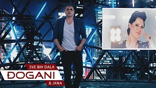 Смотреть клип Djogani Ft. Jana - Sve Bih Dala