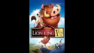 The Lion King 1 1/2 -  Movie Review
