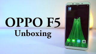 OPPO F5 Unboxing, Price, Specs and Hands on Review