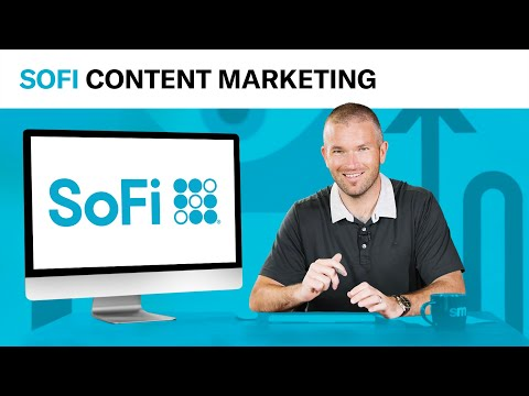 why-sofi-should-refinance-their-content-strategy-|-content-marketing-takedown