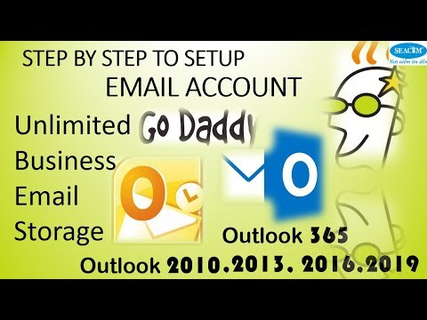 STEP By STEP To Setup Account Mail Godaddy For Outlook 365, 2019, 2016, 2013, 2010