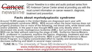 Facts about myelodysplastic syndrome