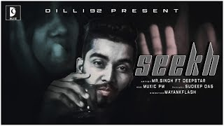 Seekh Mr Singh Deepstar Free MP3 Song Download 320 Kbps
