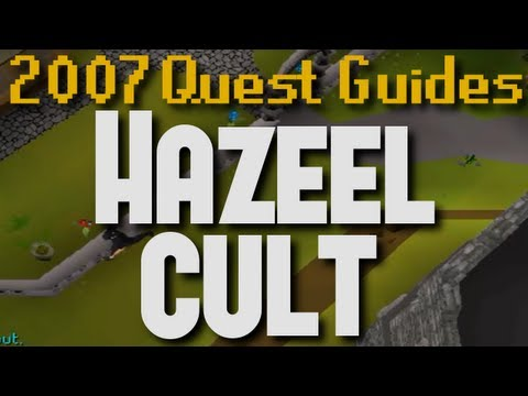 Runescape 2007 Quest Guide: Hazeel Cult