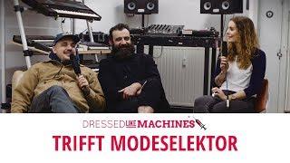 MODESELEKTOR über Darkrooms, Prügelknaben & Deutschrap // Dressed Like Machines trifft ...