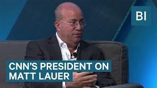 CNN's President Jeff Zucker On Matt Lauer Being Fired