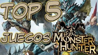 Top 5 Juegos De Monster Hunter