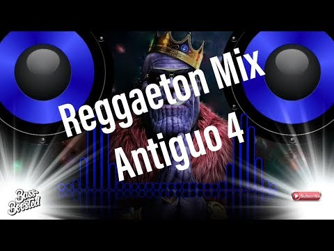 Reggaeton mix - Antiguo 4  BASS BOOSTED   🎧 🎧 🎧 🎧 🎧