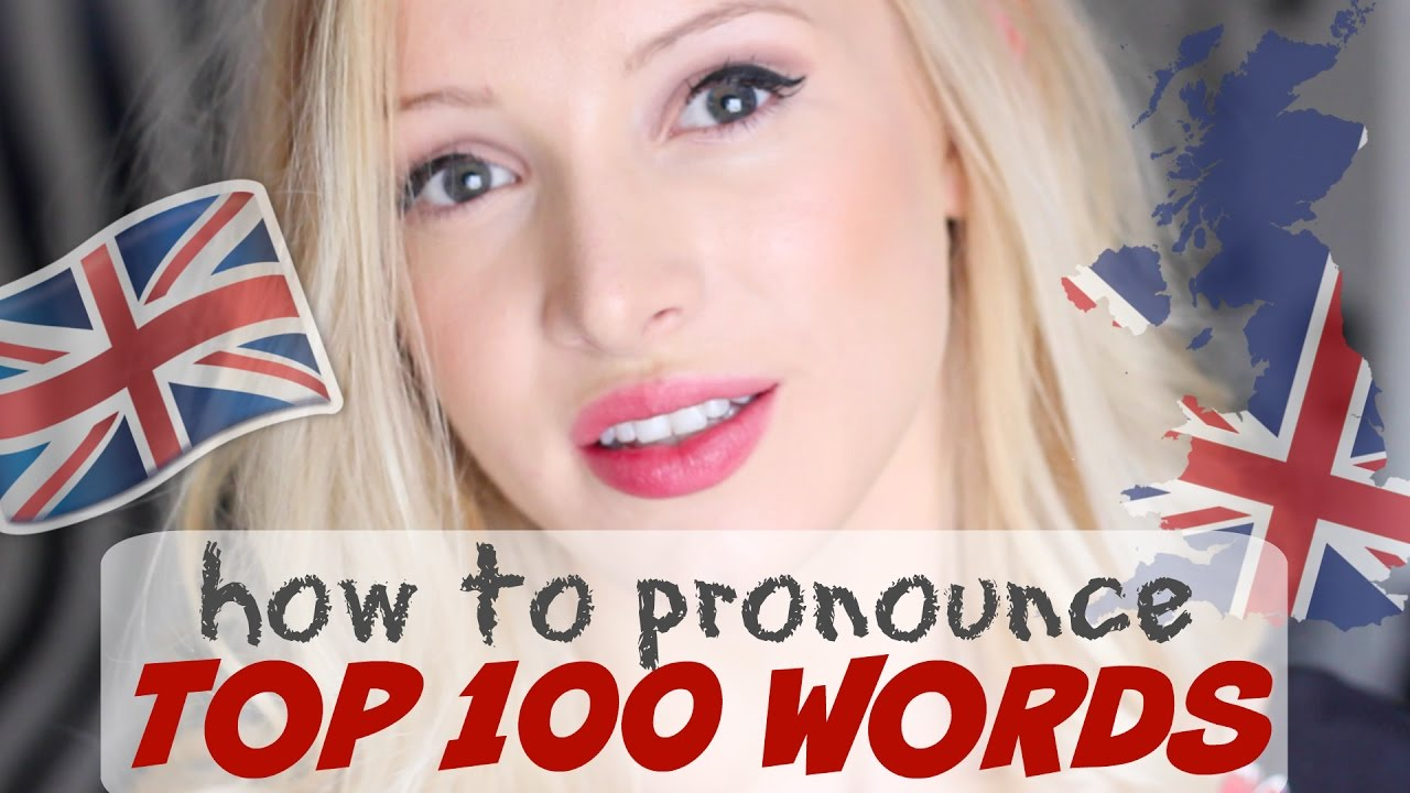 Download Pronounce the 100 Most Common English Words PERFECTLY   British English Pronunciation