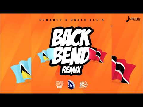 Subance x Uncle Ellis - Back Bend (Official Remix)