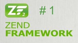 Zend Framework 2 - Создание сайта. Подготовка 1/5