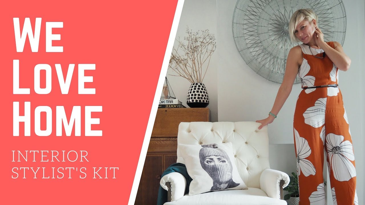 How-To Become An Interior Stylist. Step One: What\u0027s Inside My Kit Bag // WE LOVE HOME