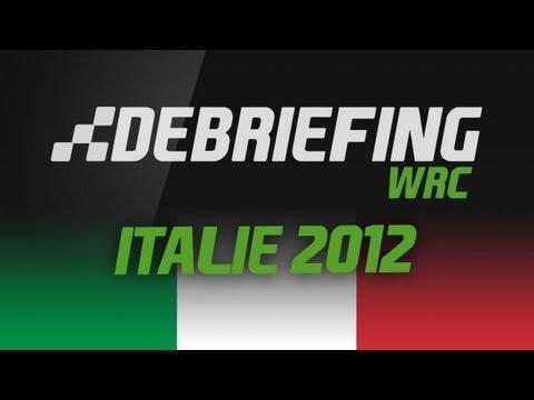 Debriefing WRC  | Rallye d'Italie 2012