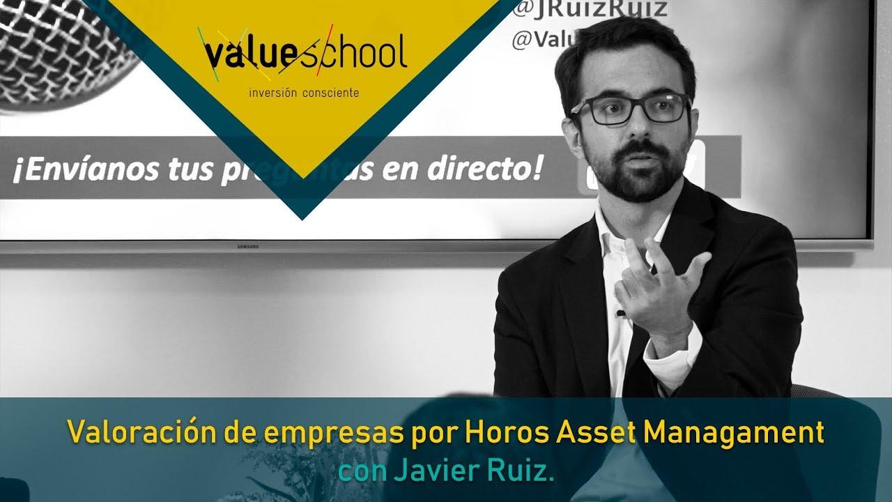 Image result for Valoración de Empresas con Javier Ruiz (Horos Asset Management)