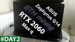 Asus Zephyrus G14 Ethereum Mining RTX 2060 Max q Ryzen 4900HS #2