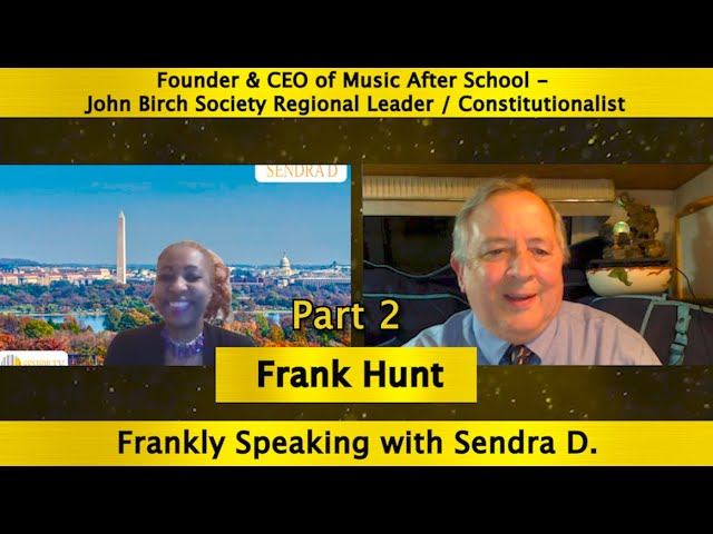 Frank Hunt| A Patriotic Perspective of the Globalist - New World Order Agenda Part 2