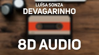 Baixar Luísa Sonza - Devagarinho (8D Audio)