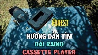 Hướng dẫn tìm Đài Radio phát nhạc Cassette Player trong The Forest