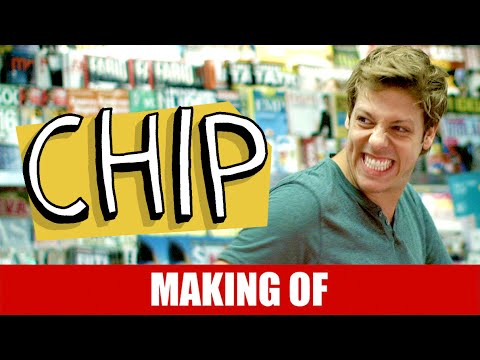 Making Of – Chip