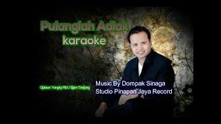 PULANGLAH ADIAK (Pulanglah Uda)-Min One/Karaoke
