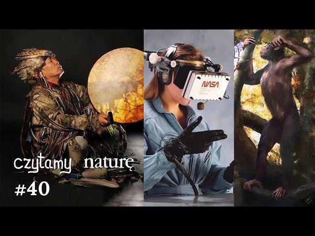 Czytamy naturę #40 | Cały świat śpiewa - Dotyk przez internet - Małpa na spacerze