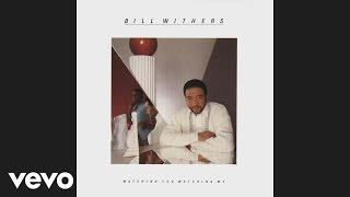 Watch Bill Withers Something That Turns You On video