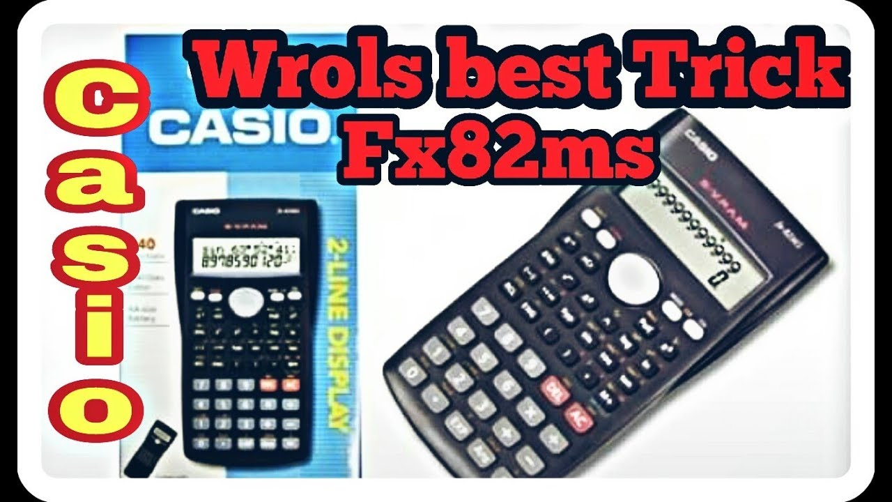 World best calculator tricks with fx 82ms casio/orbit 2018 (HD)