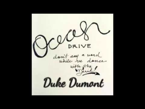 Duke Dumont - Ocean Drive (Official Audio)