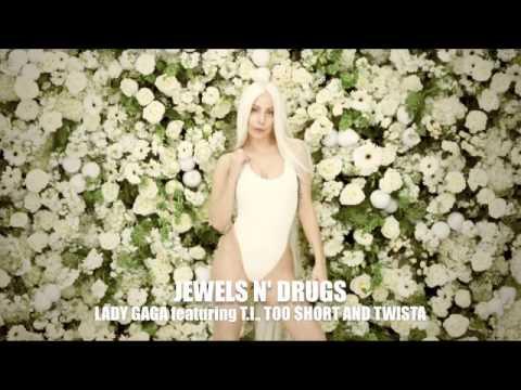 Lady Gaga - Jewels n' Drugs (Drew Stevens Remix)