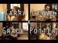 "Tarra Layne x Grace Potter - ""Paris"""