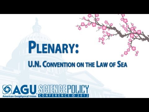 Plenary: U.N. Convention on the Law of the Sea