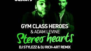 Gym Class Heroes - Stereo Hearts (DJ STYLEZZ & DJ RICH-ART Remix)