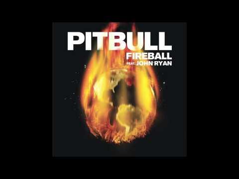 Pitbull ft. John Ryan- Fireball (With Lyrics)