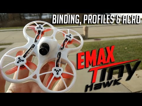 Emax Tiny Hawk Binding, Profiles & Acro Flight
