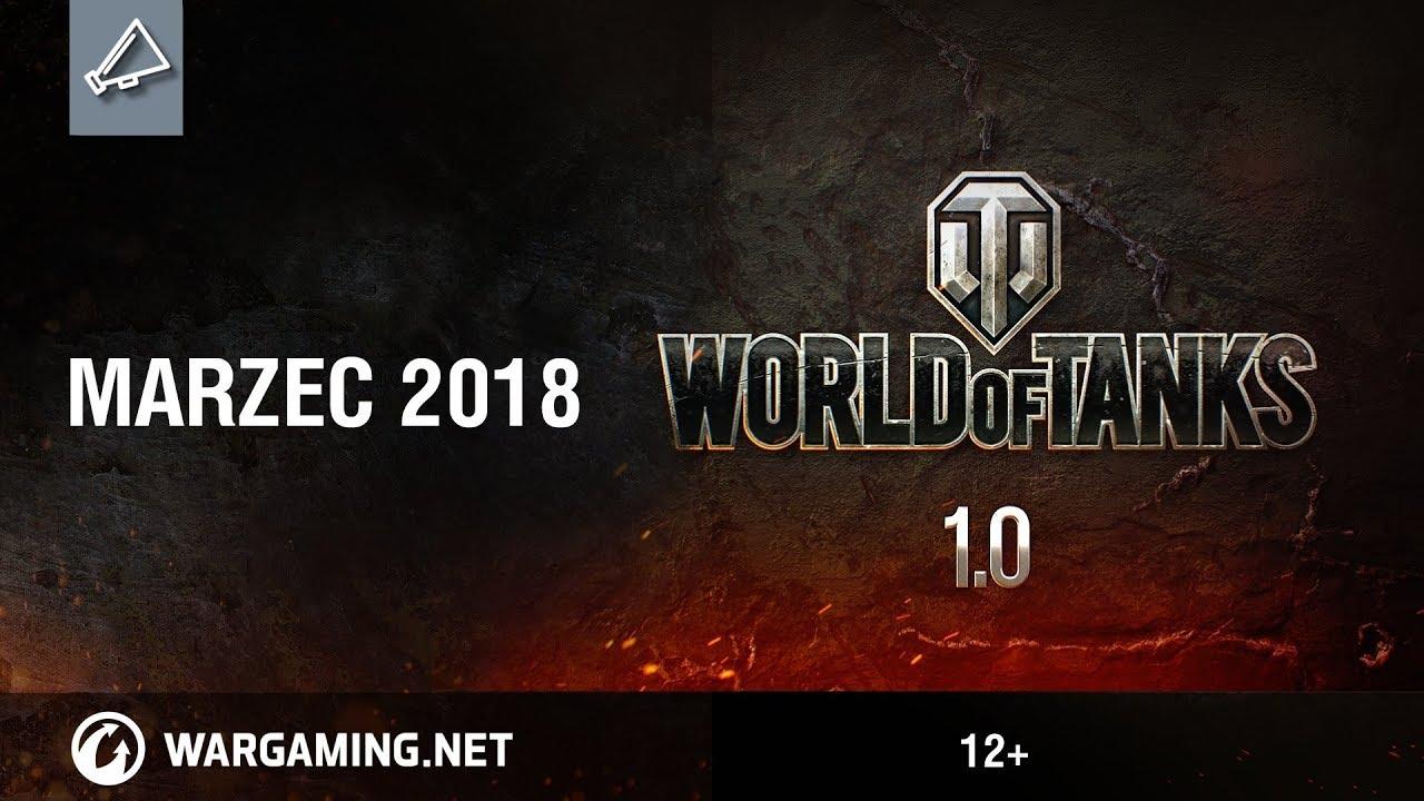 World of Tanks 1.0. Marzec 2018. Zwiastun rozgrywki