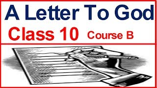 A Letter To God Class 10 (Explained in Hindi)