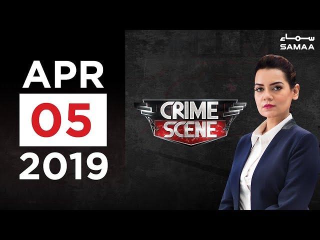 Crime Scene | SAMAA TV | 05 April 2019