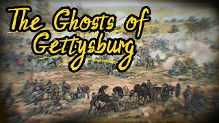 The Library - Volume 20 - The Battle Of Gettysburg - The ghost stories and Hauntings