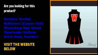 Heathers Heather McNamara  Lisanne Falk  Westerburg High School Cheerleader Uniform Stitch Sewn  Hea