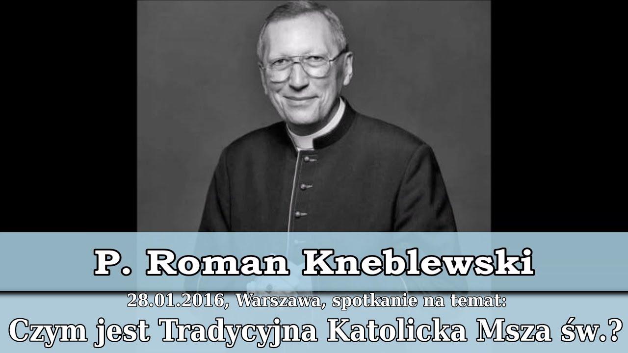 Ks Prałat Roman Kneblewski O Drodze Neokatechumenatu Herezji W