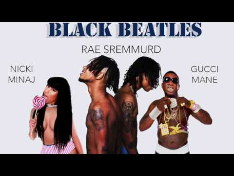 Rae Sremmurd - Black Beatles ft. Nicki...