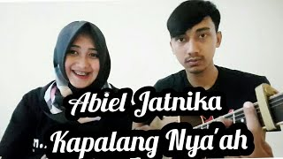Silvi Putri ft Indra Kapalang Nyaah - Abiel Jatnika ( Cover )