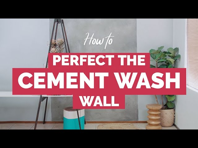 #DIY HOW TO PERFECT THE CEMENT WASH WALL