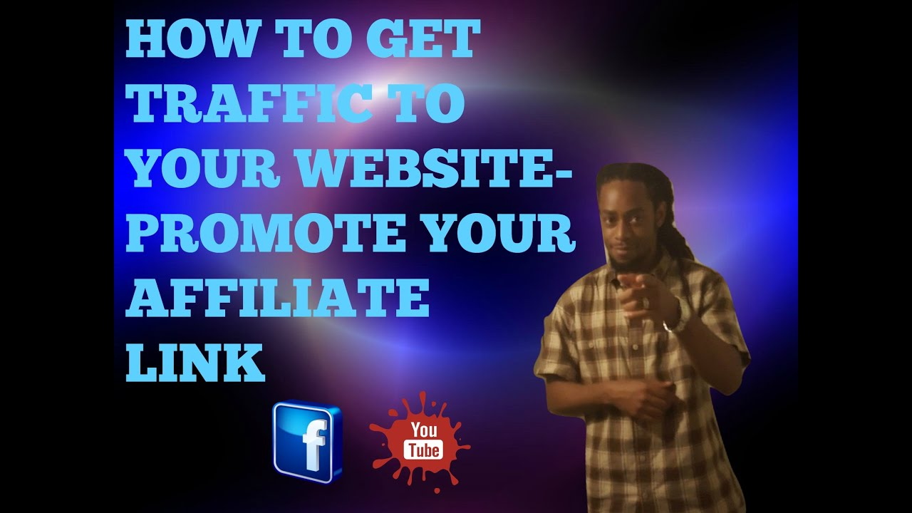 how to get traffic to affiliate website