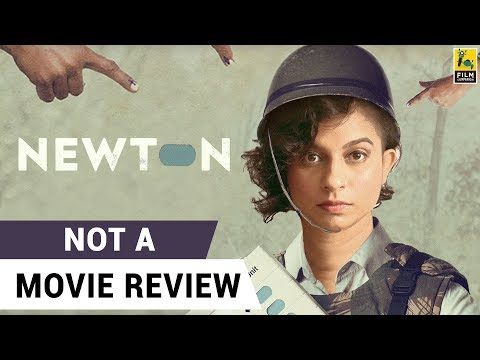 Newton | Not A Movie Review | Sucharita Tyagi