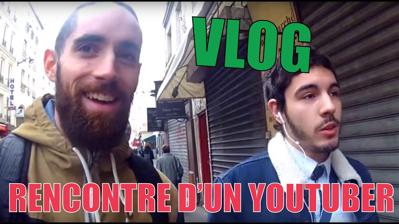 Rencontre youtuber
