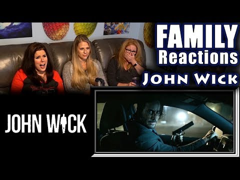 John Wick | FAMILY Reactions