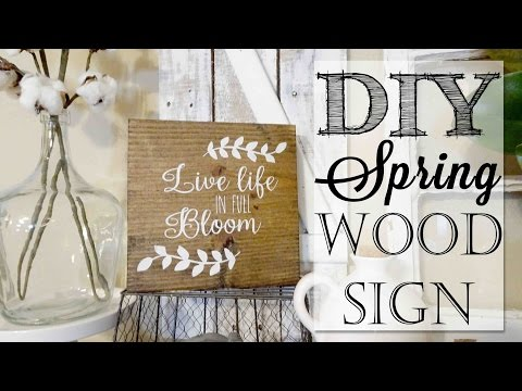 DIY Spring Wood Sign | Live Life in Full Bloom